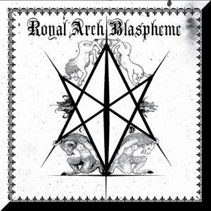 Royal Arch Blaspheme 歌手頭像
