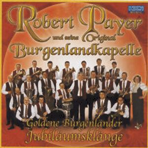 Robert Payer u.s. Orig. Burgenlandkapelle