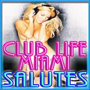Miami Club Life 歌手頭像