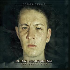 Bosskisklad: Bosski/Mlody Bosski 歌手頭像