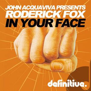 John Acquaviva, Roderick Fox 歌手頭像