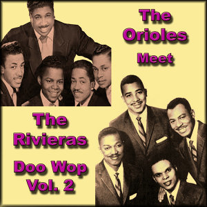 The Orioles/The Rivieras 歌手頭像