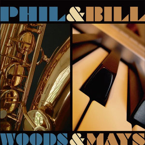 Bill Mays, Phil Woods 歌手頭像