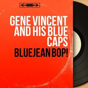 Gene Vincent and His Blue Caps 歌手頭像