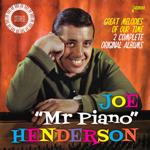 "Joe ""Mr. Piano"" Henderson"