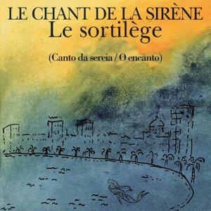 Le Chant De La Sirène 歌手頭像