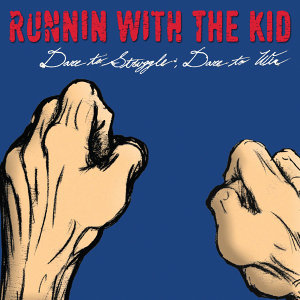 Runnin With the Kid 歌手頭像