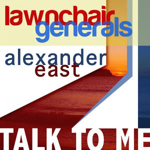 Alexander East, Lawnchair Generals 歌手頭像