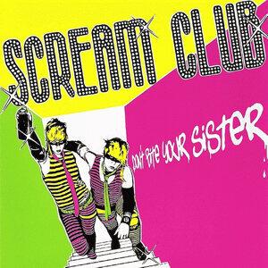 Scream Club 歌手頭像