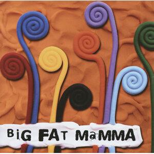 Big Fat Mamma 歌手頭像