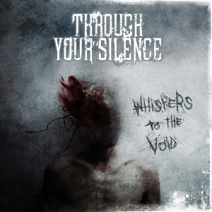 Through Your Silence