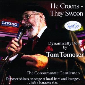 Tom Tomoser 歌手頭像