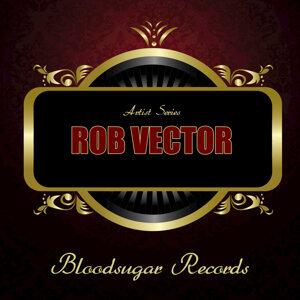 Rob Vector 歌手頭像