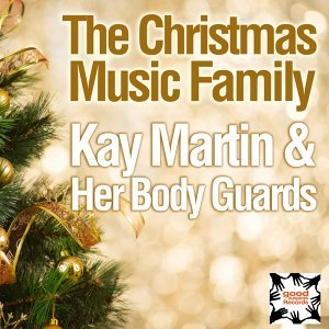 Kay Martin & Her Body Guards 歌手頭像