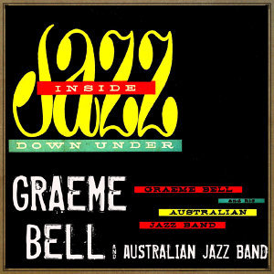 Graeme Bell & His Australian Jazz Band 歌手頭像