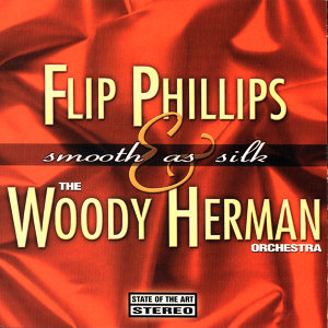 Flip Phillips & Woody Herman 歌手頭像