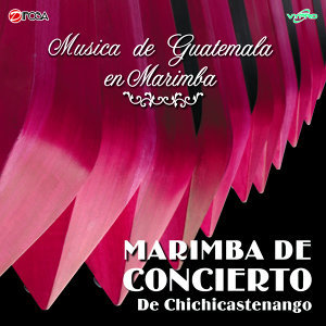 Marimba de Concierto de Chichicastenango