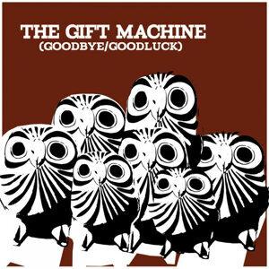 he Gift Machine 歌手頭像