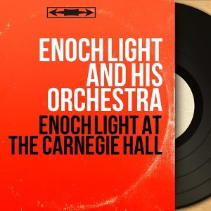 Enoch Light And His Orchestra 歌手頭像