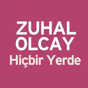 Zuhal Olcay 歌手頭像