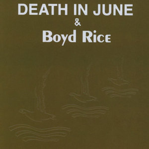 Boyd Rice, Death In June