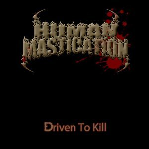 Human Mastication 歌手頭像