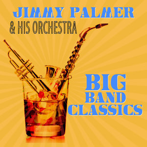 Jimmy Palmer & His Orchestra 歌手頭像