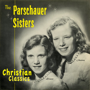 The Parschauer Sisters 歌手頭像