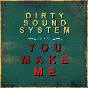 Dirty Sound System 歌手頭像