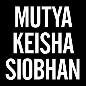 Mutya Keisha Siobhan