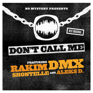 No Mystery Presents Rakim & DMX 歌手頭像