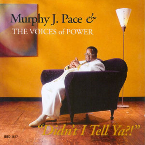 Murphy J. Pace & The Voices of Power 歌手頭像