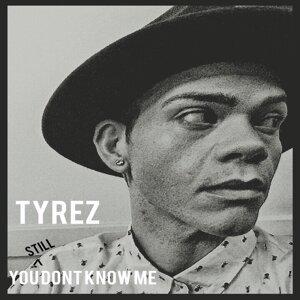 Tyrez 歌手頭像