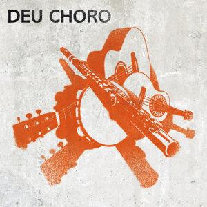 Deu Choro 歌手頭像