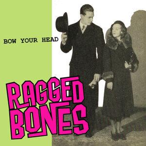 Ragged Bones