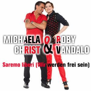 Michaela Christ & Roby Vandalo 歌手頭像