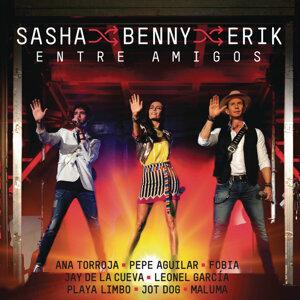 Sasha, Benny y Erik