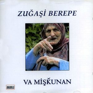 Zuğaşi Berepe 歌手頭像