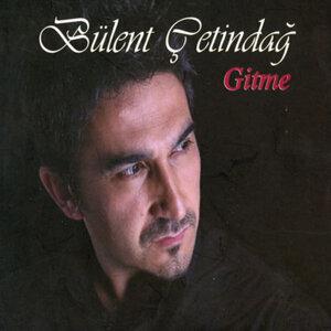 Bülent Çetindağ 歌手頭像