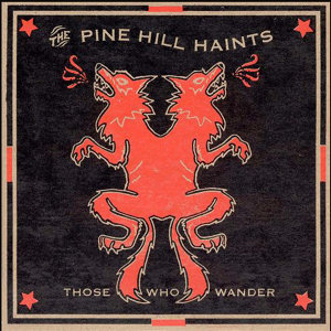 The Pine Hill Haints 歌手頭像