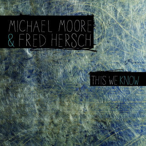Fred Hersch, Michael Moore 歌手頭像