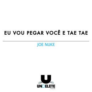 Joe Nuke 歌手頭像