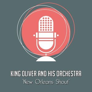 King Oliver and His Orchestra 歌手頭像