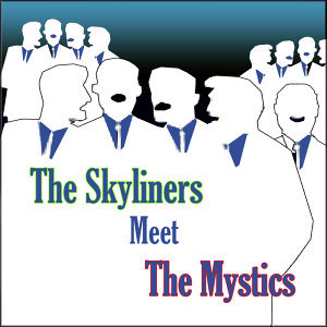 The Skyliners/The Mystics 歌手頭像