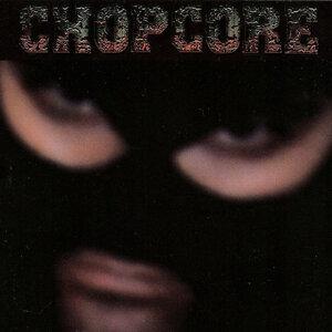 Chopcore