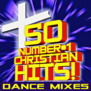 Christian Remixed Hits