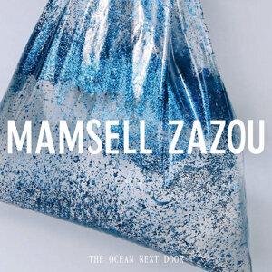 Mamsell Zazou 歌手頭像