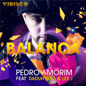 Pedro Amorim feat. Daduh King & Lee J