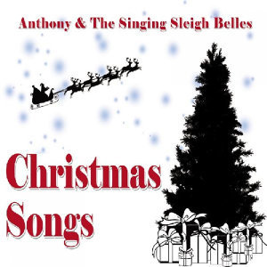 Anthony and the Singing Sleigh Belles 歌手頭像