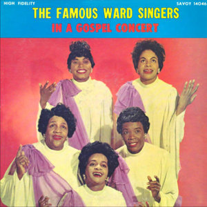 The Famous Ward Singers 歌手頭像